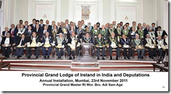 Provincial Grand Lodge of Ireland in India & Deputations - Annual Installation, Mumbai, 23.11.2011