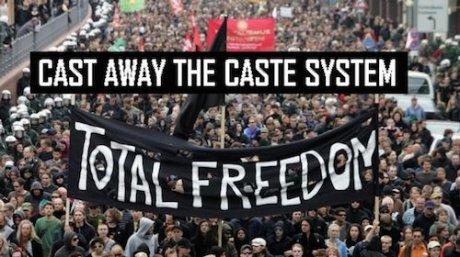 Caste Away the Caste System
