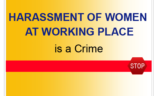Sexual Harassment at Workplace is a crime.
