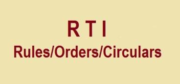 RTI Rules/Orders/Circulars