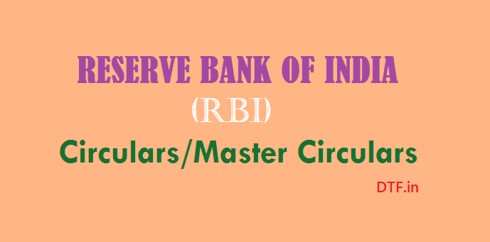 Reserve Bank of India (RBI) – Circulars & Master Circulars