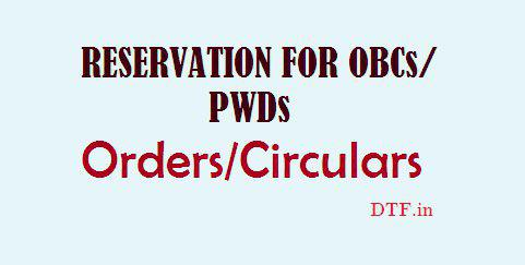 Reservation for OBCs/PWDs - Orders/Circulars