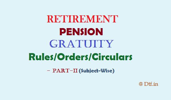 Retirement/Pension Rules-II