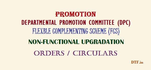 Promotion/DPC/FCS/Upgradation