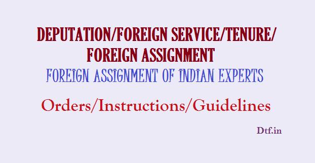Deputation-Foreign Service