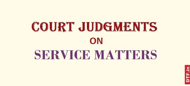 Court Judgments on Service Matters