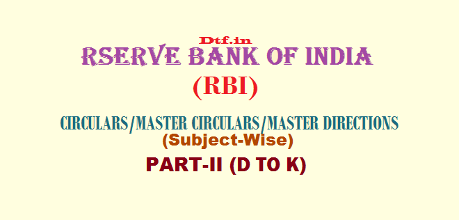 RBI - Part-II (D to K)