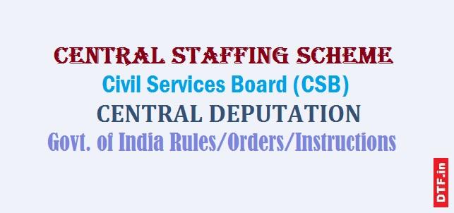 Central Staffing Scheme