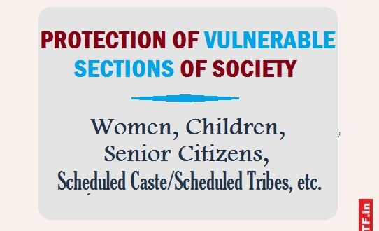Protection of Vulnerable Sections of Society